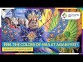 Feel The Colors Of Asia At Asian Fest!