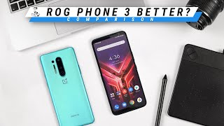 Should You Buy ROG Phone 3 instead of OnePlus 8 Pro?