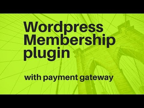 Best Wordpress Membership plugin with payment gateway