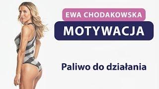 Ewa Chodakowska - PALIWO DO DZAŁANIA :)
