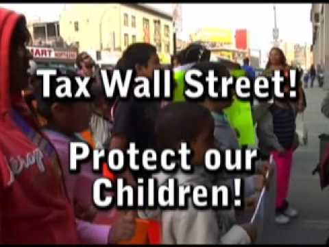 Protect our children! Wall Street MUST pay its fair share!