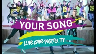 Your Song | Live Love Party | Zumba® | Dance Fitness