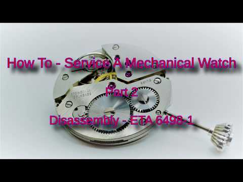 How To - Service a Mechanical Watch - Part 2 Disassembly - ETA 6498-1