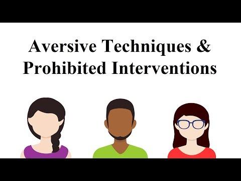 Aversive Techniques & Prohibited Interventions