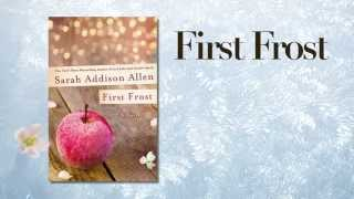 First Frost by Sarah Addison Allen (book trailer)