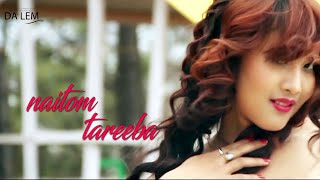 Naitom Tareeba - Official Release