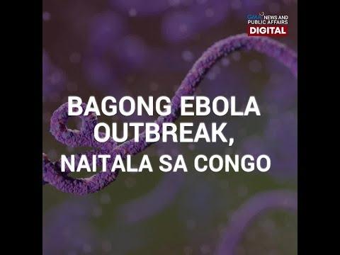 GMA Digital Specials: BAGONG EBOLA OUTBREAK, NAITALA SA CONGO