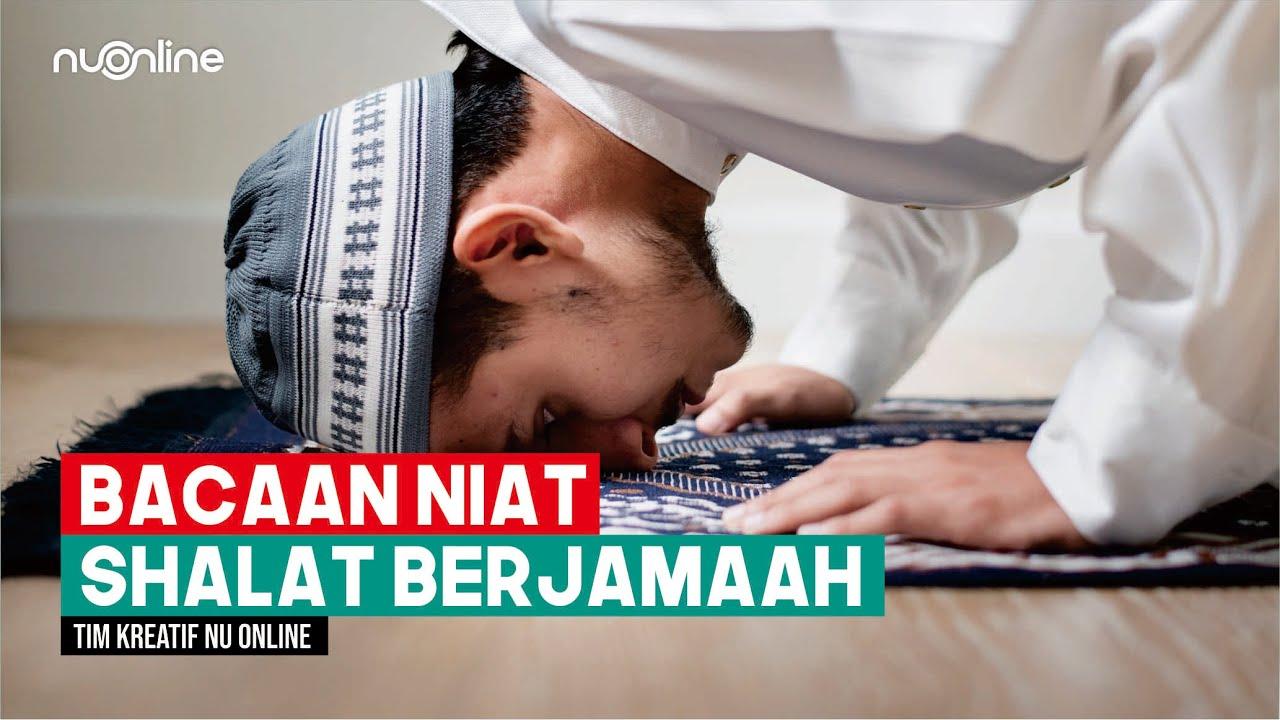 Bacaan Niat Menjadi Imam Dalam Sholat Berjamaah Youtube