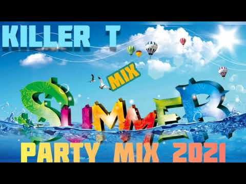Download KILLER T 🌴🌴BEST SUMMER PARTY MIX 2021 (OFFICIAL AUDIO) MIXED BY DJ DICTION