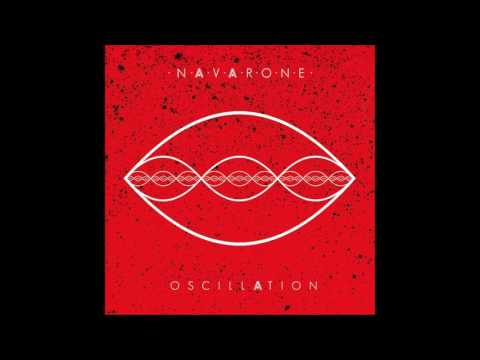Navarone - Oscillation [FULL ALBUM](2017)[ALTERNATIVE ROCK]