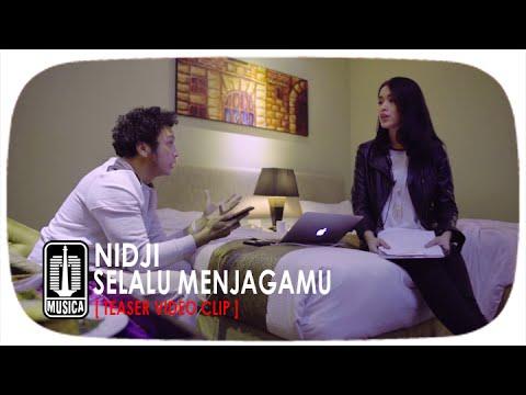 NIDJI - Selalu Menjagamu [Teaser Video Clip]