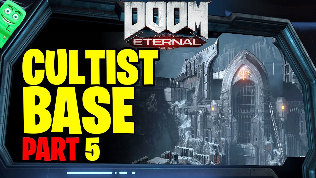 DOOM ENTERNAL | Cultist Base Part 18 | Video Games
