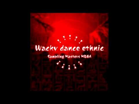 Sampling Masters MEGA - Wacky dance ethnic