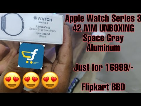 apple--watch-series-3-42-mm-unboxing-just-for-16,999.