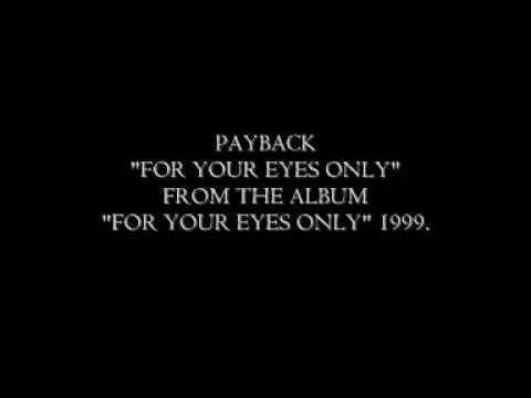 Payback - For Your Eyes Only (1999)