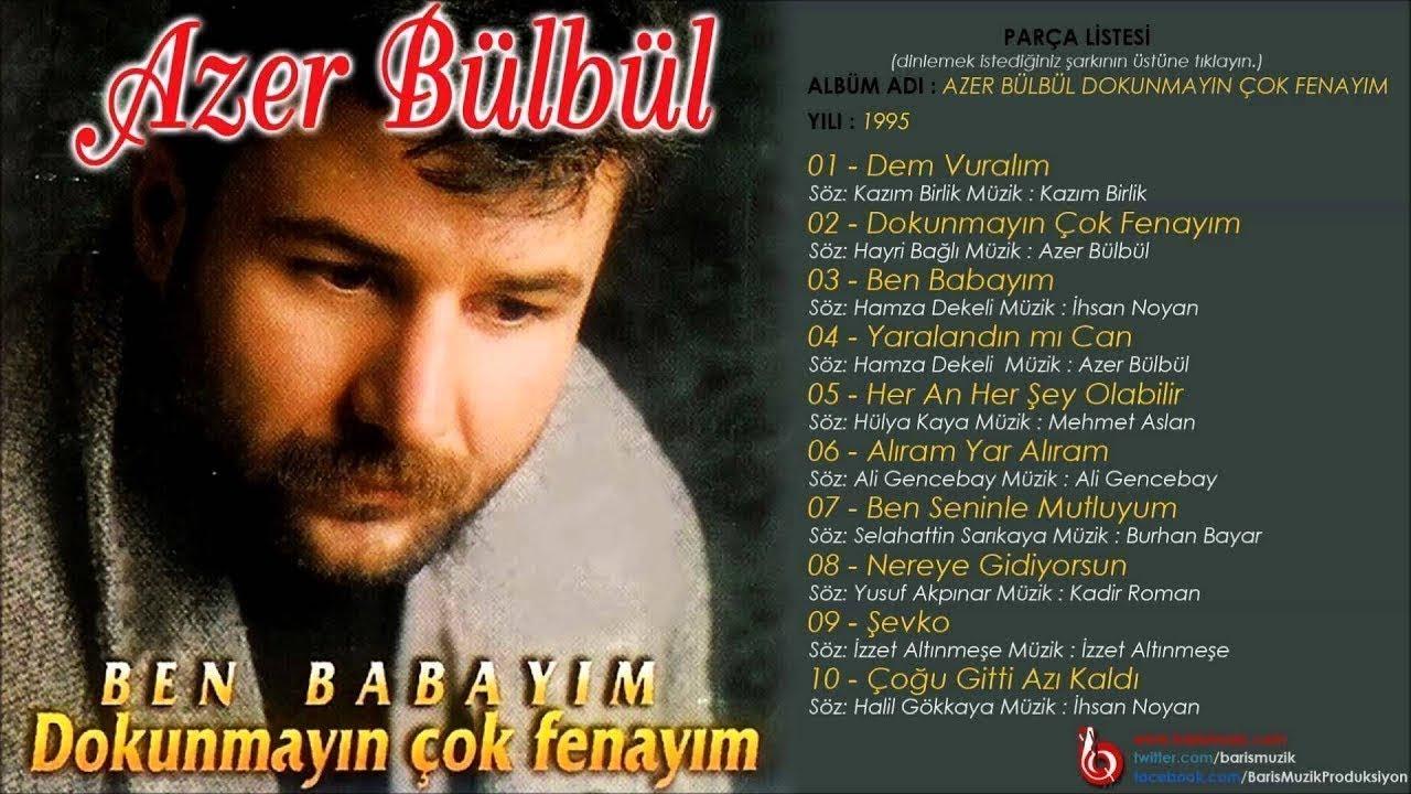 Azer Bülbül - Çoğu Gitti Azı Kaldı