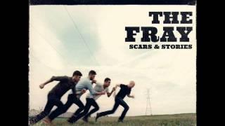 The Fray - Be Still (Lyrics)