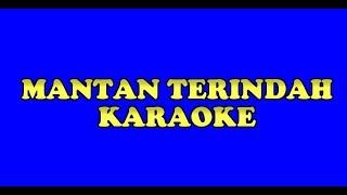 KARAOKE MANTAN TERINDAH - LADOSTAR TRIO LAGU BATAK