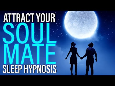 Attract Your Soulmate While You Sleep Hypnosis