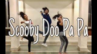 Scooby Doo Pa Pa - Dj Kass | Snehashish Thomas | Choreography Video