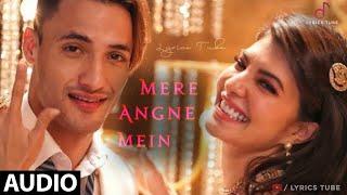 Mere Angne Mein (Full Song)   Jacqueline, Asim Riaz   Mere Angne Mein Tumhara Kya Kaam Hai   Audio