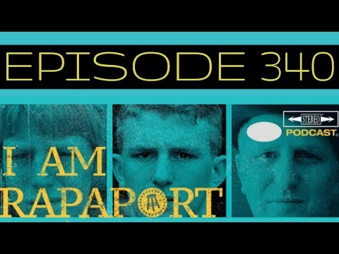 I Am Rapaport Stereo Podcast Episode 340 - Bill Simmons / James Corden / SFOTW