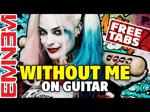 [fingerstyle acoustic guitar] Eminem – Without me 'Suicide Squad' OST (free tabs)