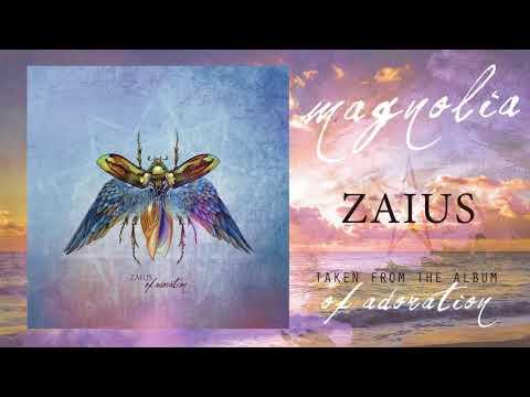 ZAIUS - MAGNOLIA (OFFICIAL AUDIO)