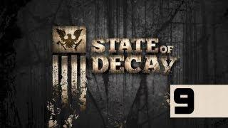 State Of Decay - Walkthrough - Part 9 - Doorway Trolling