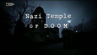 Nazilerin Kıyamet Tapınağı (Belgesel)