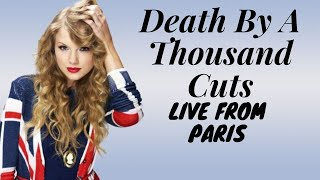 Download Lagu Taylor Swift - Death By A Thousand Cuts Live From Paris MP3