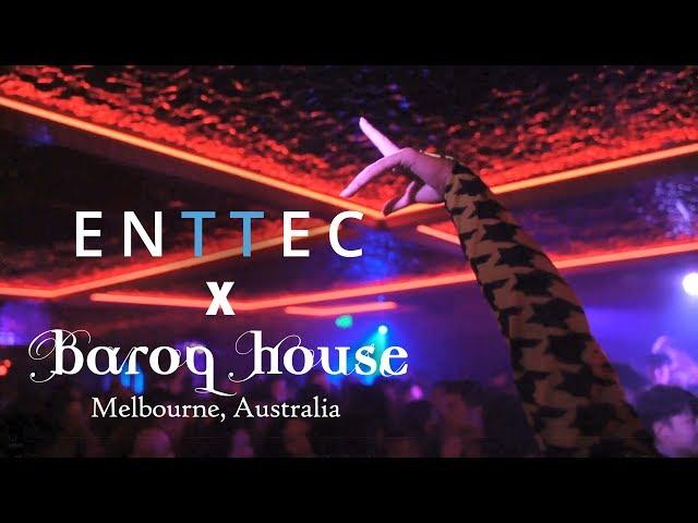 ENTTEC x Baroq House