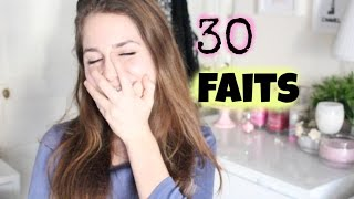 30 Faits sur moi ! ♡ thumbnail