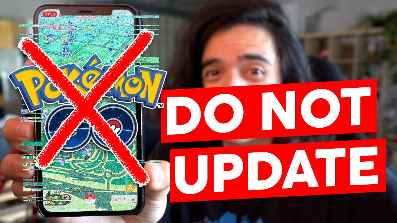 DO NOT UPDATE TO THE NEWEST VERSION OF POKÉMON GO