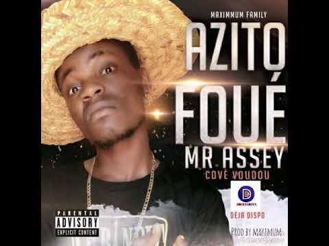 Download Mr Assey Azito Foué Audio officiel