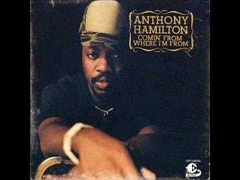 Anthony Hamilton - Where Did it Go Wrong