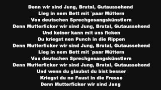 Kollegah & Farid Bang - Jung, Brutal, Gutaussehend 2013 (Lyrics+HQ)