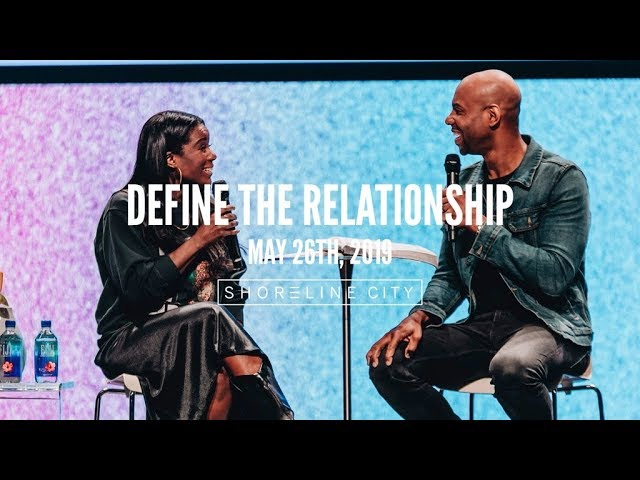 Define The Relationship // Earl & Oneka McClellan