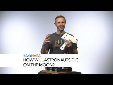 #AskNASA How Will Astronauts Dig on the Moon?