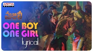 One Boy One Girl Lyrical || MAJILI Songs || Naga Chaitanya, Samantha, Divyansha Kaushik