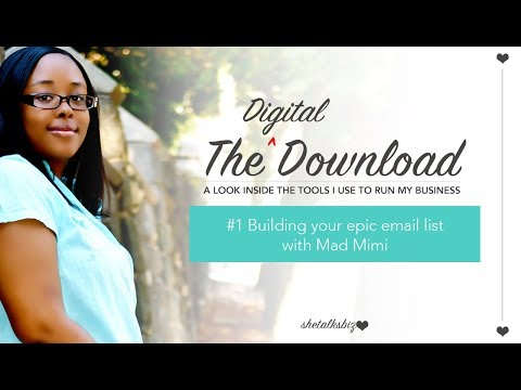 Building Your Epic Email List With Mad Mimi // The Digital Download #1
