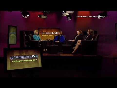 Conversations Live: Caring for Mom and Dad