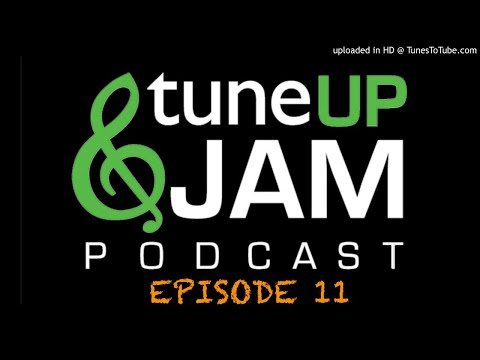 Tune Up and Jam Podcast - Episode 11 – Reading Music / Learning Music Theory