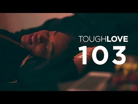 Tough Love | Season 1, Episode 3