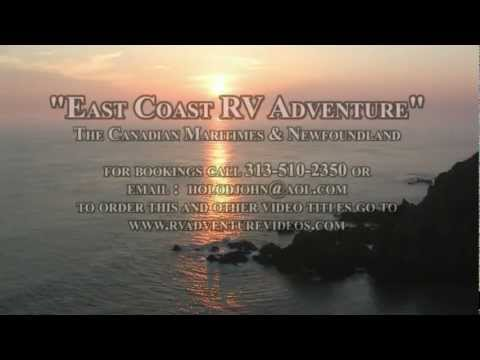 """Eastern Canada RV Adventure: The Maritimes & Newfoundland"