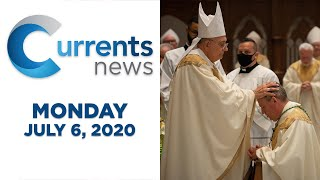 Currents News full broadcast for Mon, 7/6/20 (Catholic news)