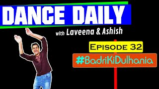 Dance Daily with LA | Badri Ki Dulhania