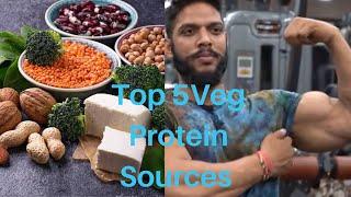 Top 5 veg Protein source I Rahul Fitness