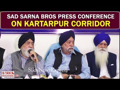 SAD Sarna Bros Press Conference on Kartarpur Corridor    SNE