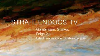 Strahlendocs TV - Gemeinsam. Stärker. - Folge 21